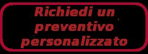 Richiedi un preventivo personalizzato